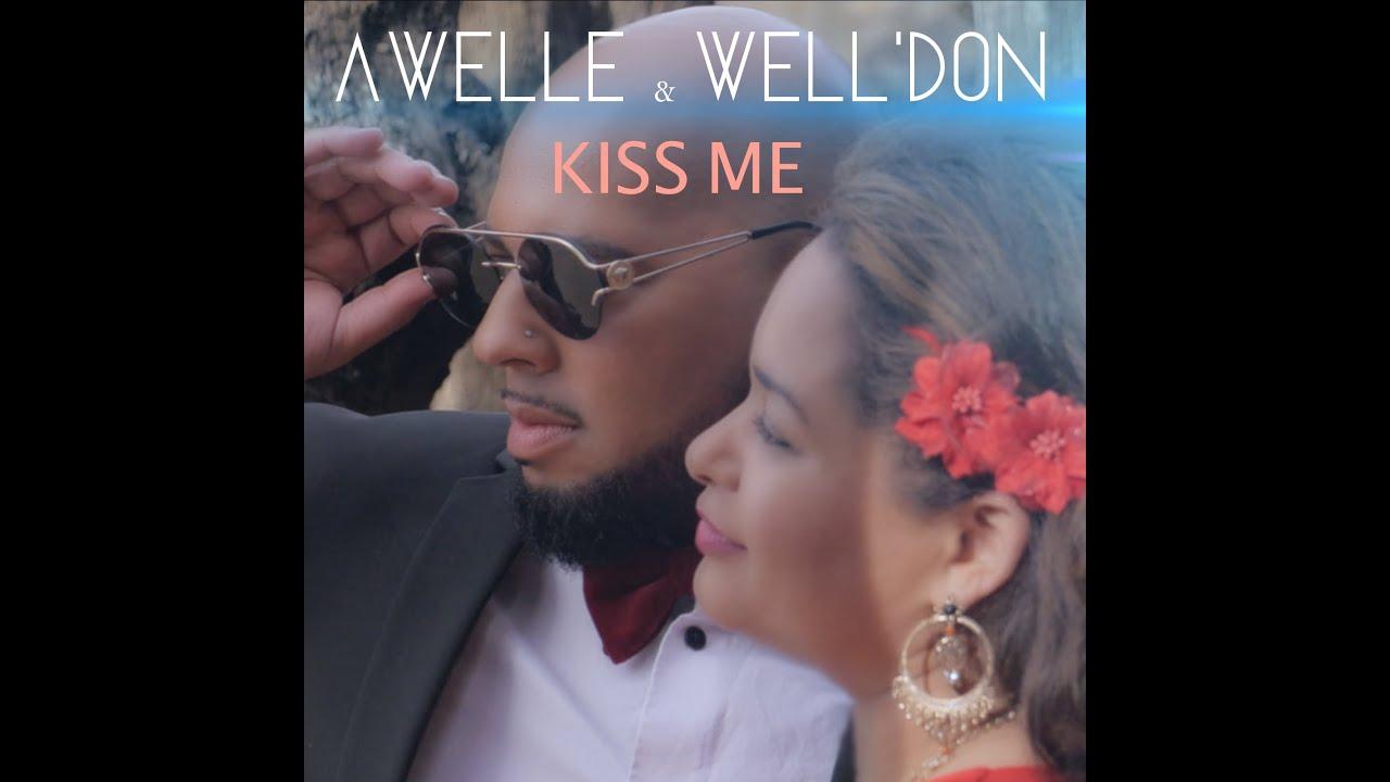 Download KISS ME - AWELLE ET WELL DON - CLIP OFFICIEL 2020