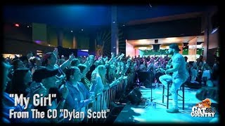 Dylan Scott -  My Girl (Live/Acoustic)