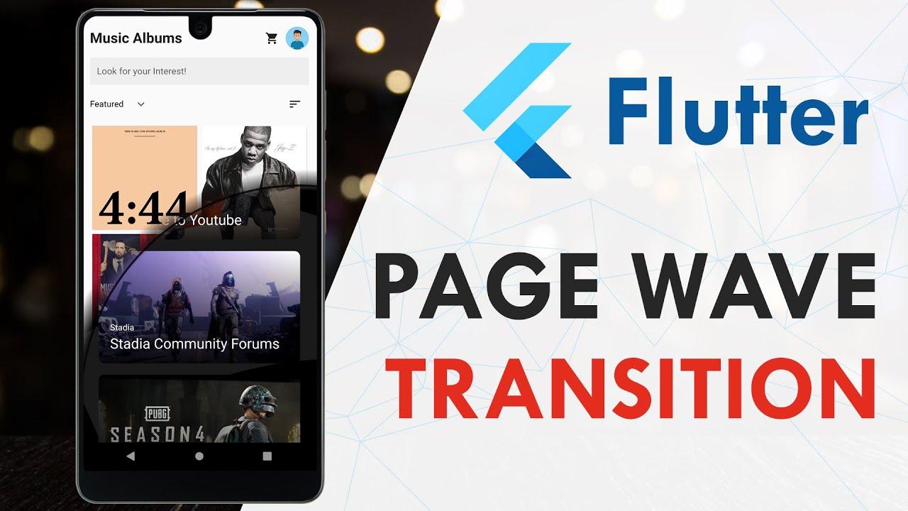 Flutter Fancy Page Wave Transition Animation   Flutter App Tutorial