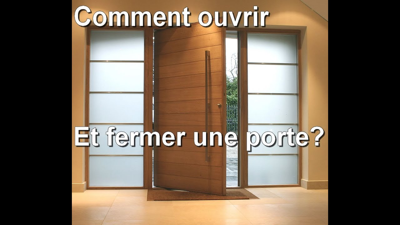 Comment ouvrir et fermer une porte youtube - Comment insonoriser une porte ...