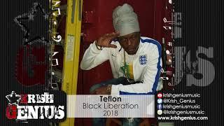 Teflon - Black Liberation - February 2018