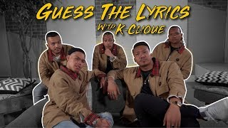 Guess The Lyrics | K-Clique