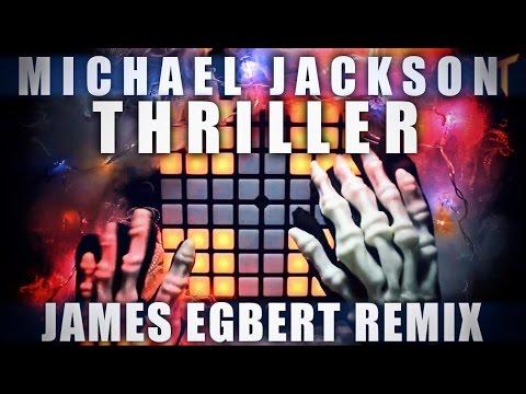Michael Jackson - Thriller (James Egbert Remix)   Teqqnix Halloween Launchpad Cover