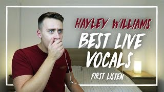 Listening to HAYLEY WILLIAMS' BEST LIVE VOCALS for the FIRST TIME | Reaction
