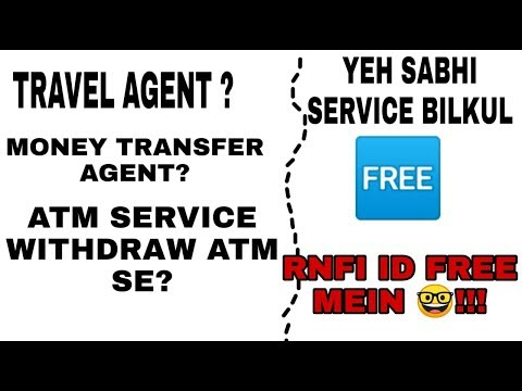 RNFI FREE ID KARO MONEY TRANSFER  BANO TRAVEL AGENT MICRO ATM