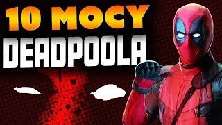 10 MOCY DEADPOOLA - Komiksowe Ciekawostki