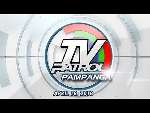 TV Patrol Pampanga - Apr 18, 2018