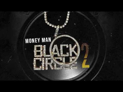 Money Man - Black Circle 2 (Full Mixtape)