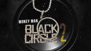Money Man - Black Circle 2 Full Mixtape