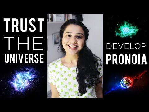 How To Trust The UNIVERSE & Develop PRONOIA
