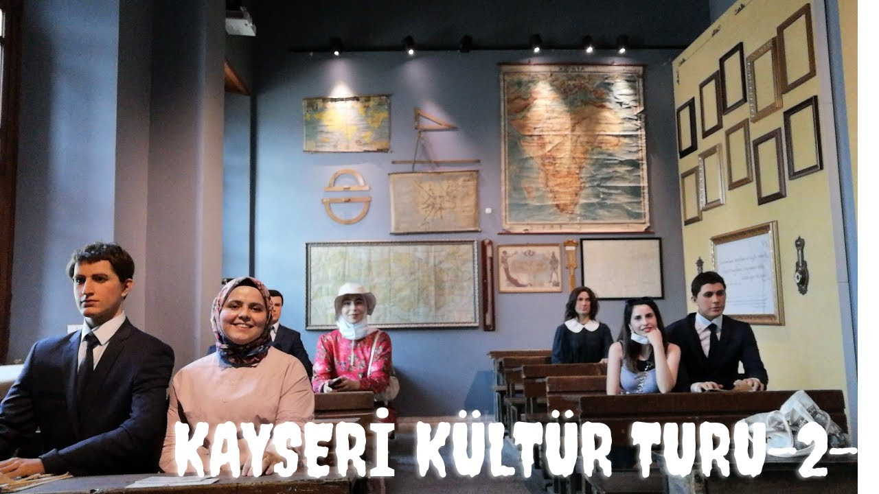 Kayseri Kültür Turu#2 Kayseri Lisesi-Atatürk Evi-Meryem Ana Kilisesi-Güllük Cami-Eski Kayseri Evleri