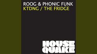 The Fridge (Original Mix)