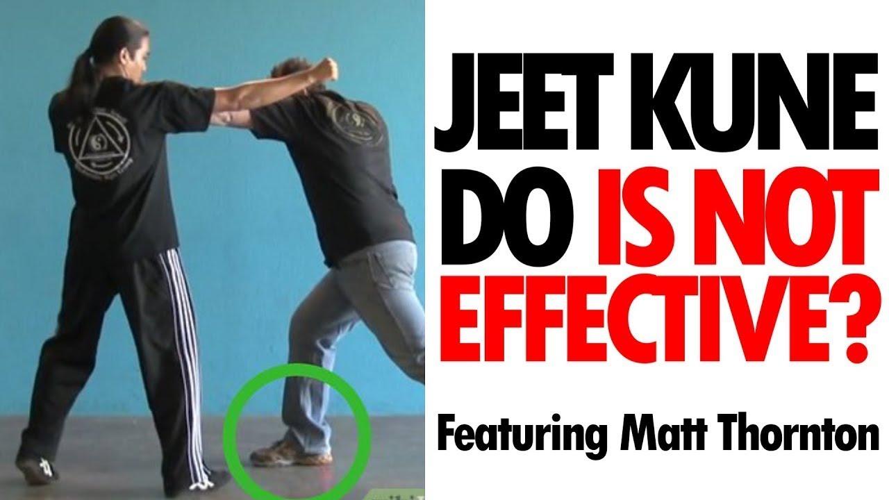 Is Jeet Kune Do An Effective Self Defense Form Ft Matt Thornton
