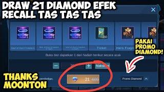 DRAW 21 DIAMOND EFEK RECALL TAS TAS TAS!! THANKS MOONTON! EVENT 11.11 CRAZY SELL MOBILE LEGENDS