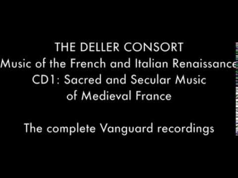 The Deller Consort - CD1: Sacred and Secular Music of Medieval France