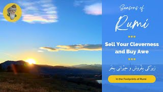 "Seasons of Rumi - ""Sell Your Cleverness and Buy Awe"" - (In Persian and English)"