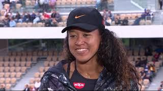 Naomi Osaka: 2019 Roland Garros Second Round Win Tennis Channel Interview