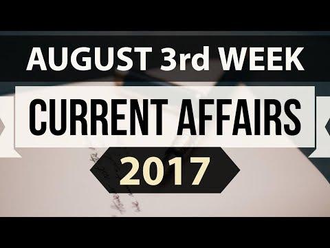 (English) August 2017 3rd week part 1 current affairs - IBPS PO,IAS,Clerk,CLAT,SBI,SSC CGL,UPSC,LDC