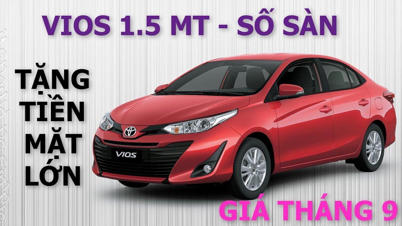 Bảng giá xe Toyota Vios 1.5 E – MT số sàn 2019, bảng giá xe Tháng 9 tại Toyota Hà Đông
