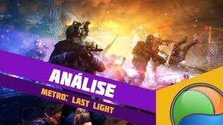 Metro: Last Light [Análise] - Baixaki Jogos