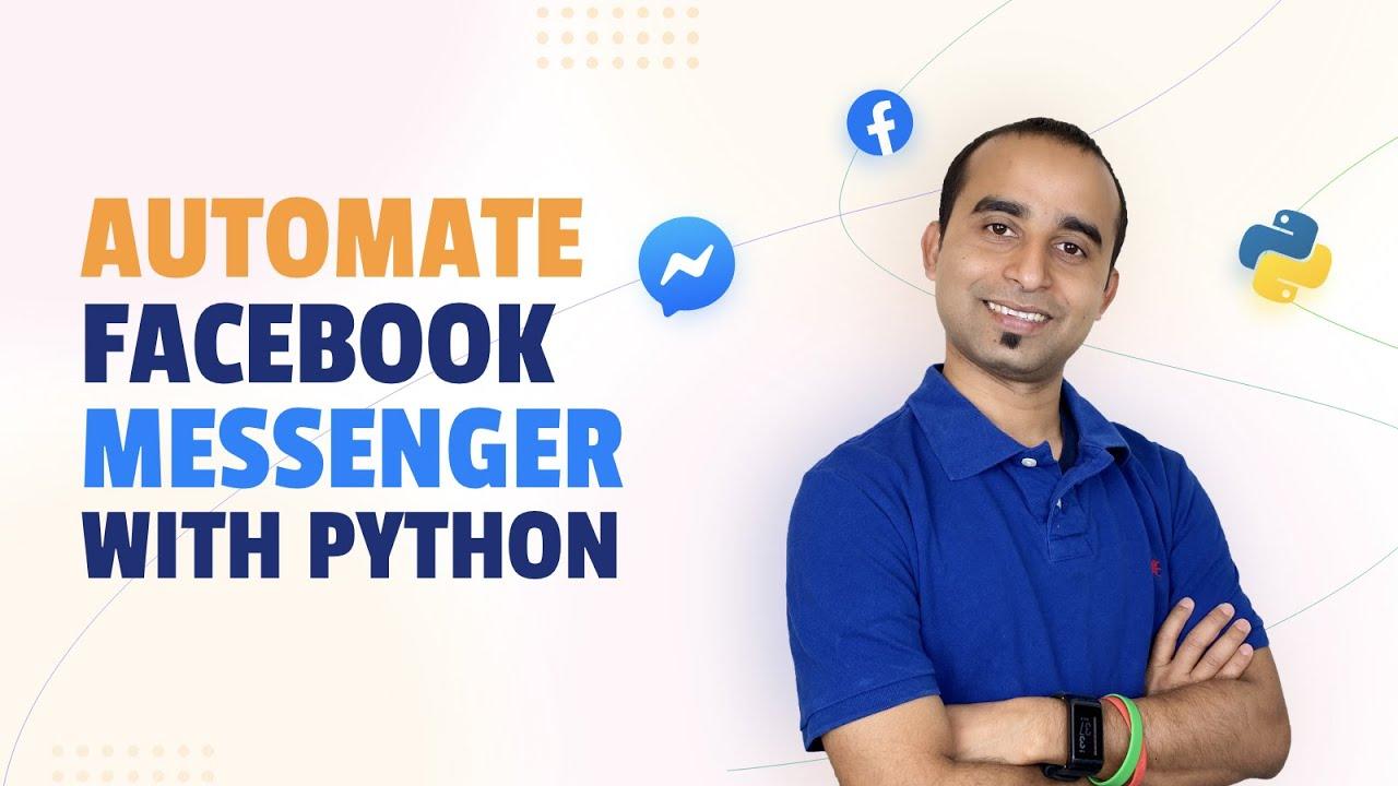 Hack Messenger || Automate Facebook Messenger using Python