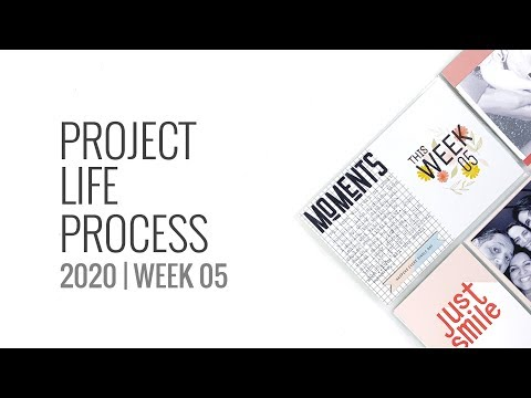 Project Life Process Layout 2020 | Week 5