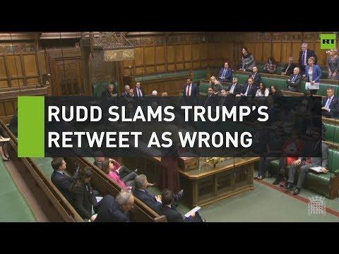 Rudd Slams Trump's Retweet Of Britain First In Commons