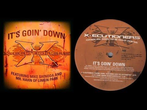 X-Ecutioners feat. Mike Shinoda & Mr. Hahn of Linkin Park - It's Goin' Down (Scratchappella)