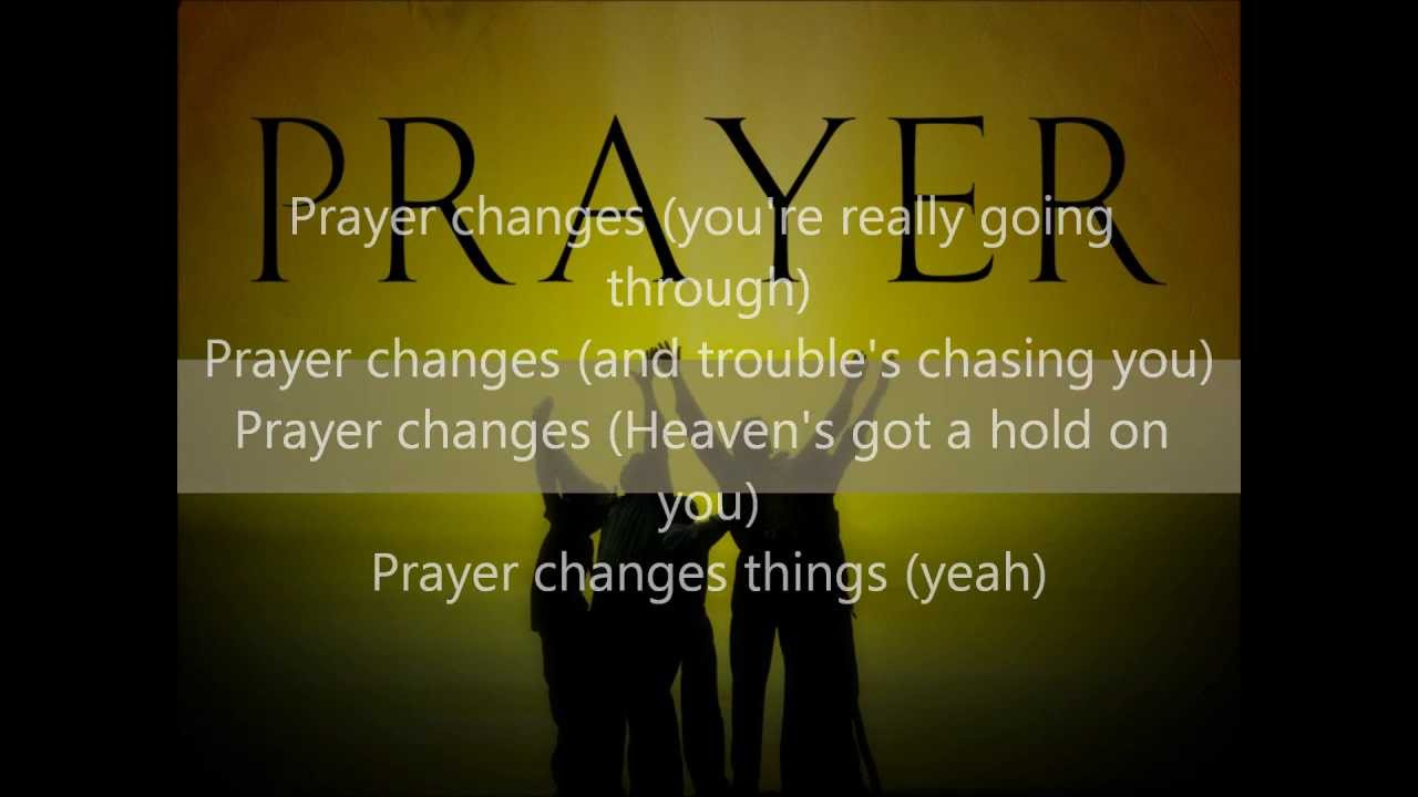 R Kelly - Prayer Changes (Lyrics) - YouTube