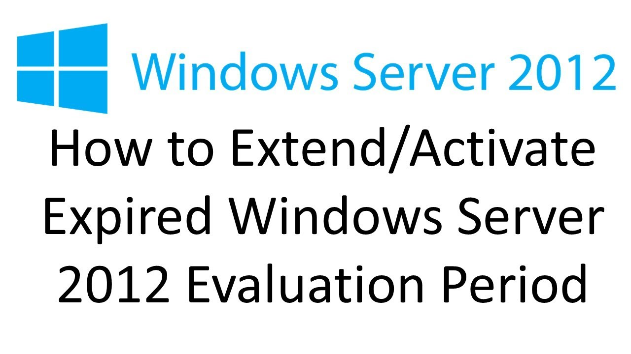How to Activate Expired Server 2012