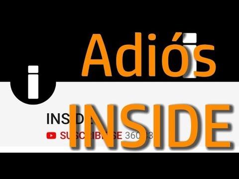 YouTube CIERRA el canal INSIDE O.o