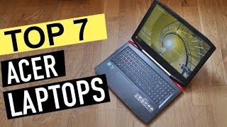 BEST 7: Acer Laptops 2018
