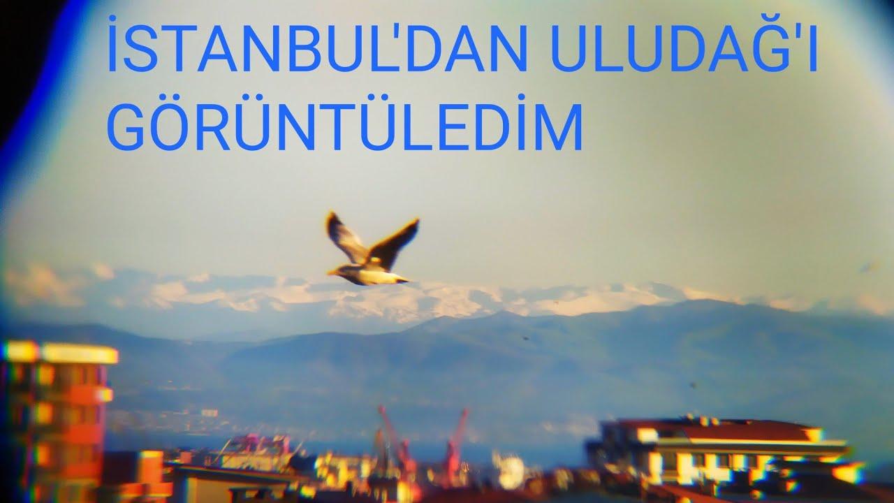 CEP TELEFONU İLE İSTANBUL'DAN ULUDAĞI GÖRÜNTÜLEDİM, MURAT ...