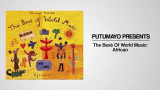 Putumayo Presents The Best of World Music: African