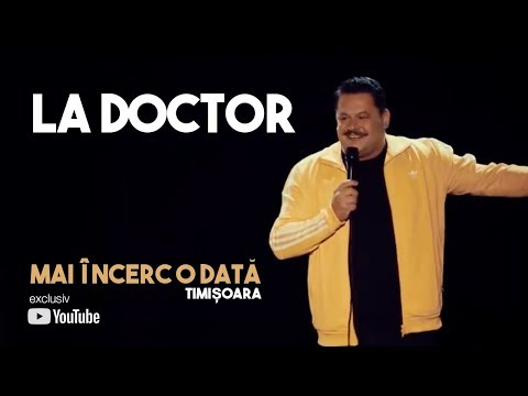Mihai Bobonete - La doctor (stand up / show Mai încerc o dată / Timisoara)