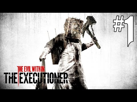 The Evil Within - The Executioner #1 [FR]