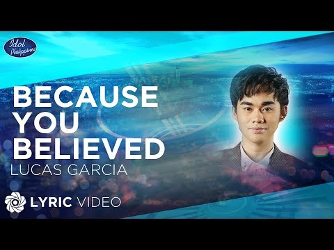 Lucas Garcia - Because You Believed  Idol Philippines
