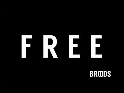 Broods - Free (Lyrics)