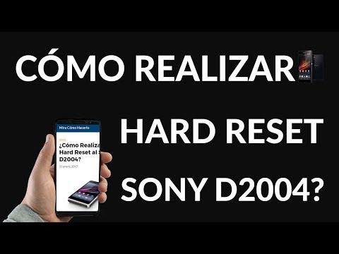 ¿Cómo Realizar un Hard Reset al Sony D2004?