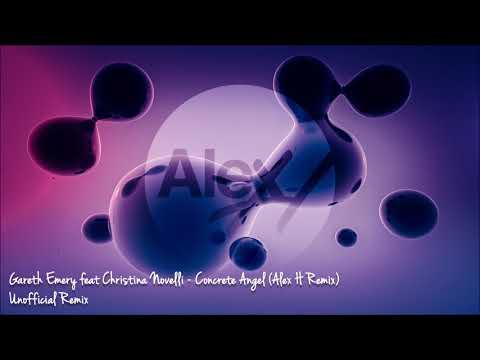 Gareth Emery feat Christina Novelli - Concrete Angel (Alex H Remix) [Unofficial Remix]