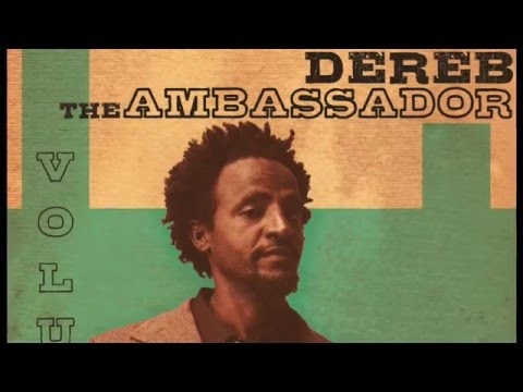Dereb The Ambassador  new single  'Fikera' teaser
