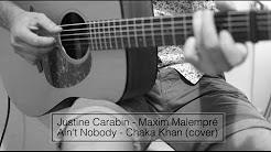 Justine Carabin - Maxim Malempré  / Ain't Nobody - Chaka Khan (cover)