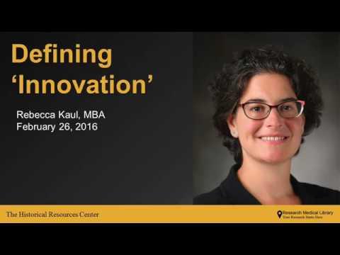 "Defining 'Innovation"", Rebecca Kaul, MDA, February 26, 2016"