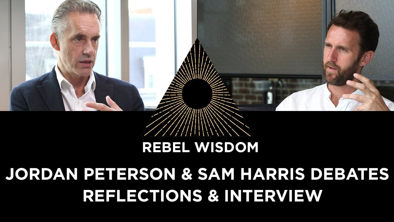 Jordan Peterson vs Sam Harris - reflections. With new Jordan Peterson interview Video