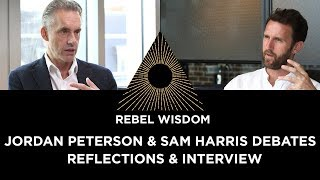 Jordan Peterson vs Sam Harris - reflections. With new Jordan Peterson interview