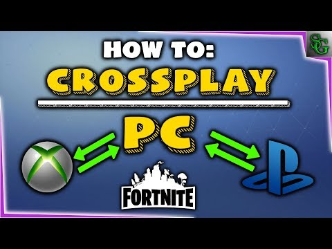 Fortnite - Cross Play - How To Play With PC And Console Together
