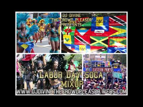 2013 Labor Day Soca Mix: Destra, Square One, Rupee, Kevin Little, Kes & The Band & More !