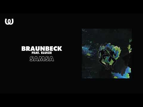 Braunbeck - Samsa feat. Eluize