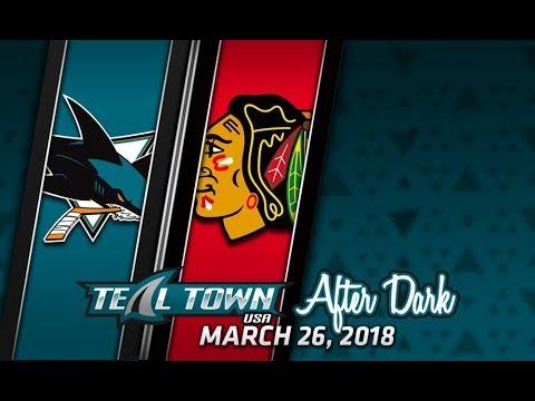 Teal Town After Dark (Postgame) Sharks @ Blackhawks -  3/26/2018