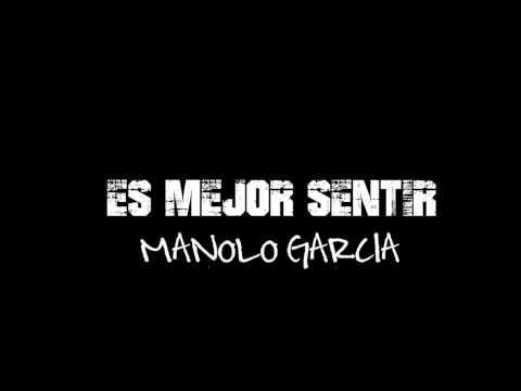Es mejor sentir - Manolo García